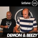 Demon & Beezy - GetDarker Podcast 225