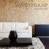 Stylish House - Jazzy House Mix (2016)