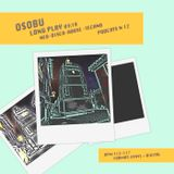 Osobu - Long play Podcast 12