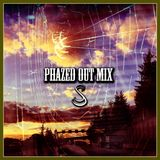 PhaZeD oUt Mix