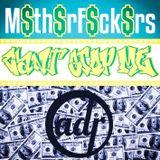 M$th$rf$ck$rs cantstopme