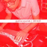 guima sounds | 2014.01