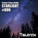 Tsutrax Trance Radio STARLIGHT #006 / Mixed by Tsutrax (November 8, 2018 Released)