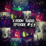 V - Room Radio - EP 19