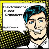 Elektronischer Kunstcrossover by DC#mark
