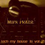 TECH MY HOUSE VOL.2 by Mark PRAISE