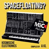 Space Floating? Kosmische Electronics - compiled by Antonis Kleidouchakis