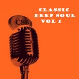 Classic Deep Soul Vol 1