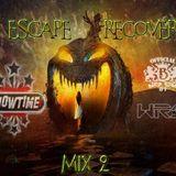 Escape Recover Mix 2