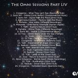 The Omni Sessions Part LIV