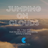 Jumping On Clouds Vol. 1. A live set of Brazilian Zouk to dance, work or relax with. By Connect DJ.