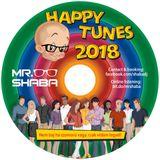 HAPPY TUNES 2018 mixed by Mr. SHABA