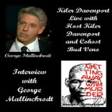 KDL with host Kiler Davenport and cohost Bud Veno: Interview with George Mallinckrodt