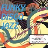Portobello Radio Radio Show Ep 94, with Piers Thompson & Greg Weir: Funky Disco Jazz Special