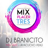 Mix placer 3 Dj Branicito
