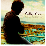 Colby Lee - Waiting for the sun