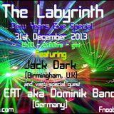 JackDark/ Domink Bandel- The Labyrinth NYE 2013