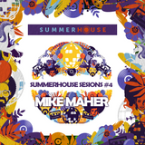 SummerHouse Session #4 - Mike Maher