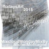 Mixcloud Monday: TodaysArt 2015