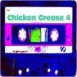 Chicken Grease Vol.4