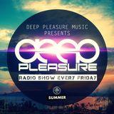 Deep Pleasure 2016 07 29