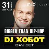 31.08.13 MILOMANIA Radioshow - Гость эфира DJ Хобот
