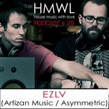 Ezlv - Podcast - House Music With Love #29