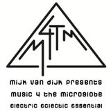 Mijk van Dijk presents M4TM - June 2013 - Part 2: electric - eclectic - essential (just the music)