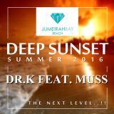 Jumierah Bay Beach Deep Sunset (Dr. K Feat. Muss)
