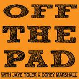 "Off The Pad. 307. ""Podcast Tea"""