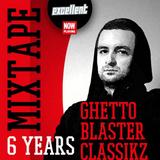 GHETTO BLASTER CLASSIKZ 6th Anniversary Mixtape by EXCELLENT