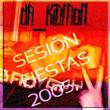 dA_KiDMaN - SeSiOn FiEsTaS 2005