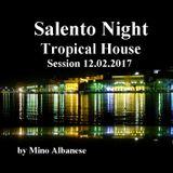 Salento Night-Tropical House Session 12.02.2017