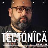 Tectónica Radio - Ondas 001 por Arturo Saray