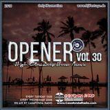 Opener 30 (High Class Deep House Music)