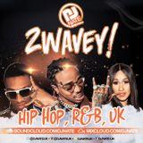 2WAVEY! Hip Hop R&B UK 2018 Mix #1 @DJNateUK