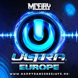 McFlay presents. Ultra Europe (After Mix)