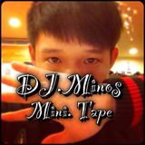 DJ.Minos Mini Mixtape