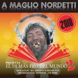 Maglio Nordetti - El DJ Mas Feo Del Mundo Vol 2