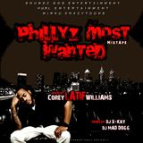 Phillyz Most Wanted Mixtape (hosted by Corey 'LATIF' Williams)