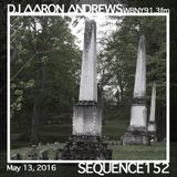 Sequence 152-DJ Aaron Andrews-May 13, 2016