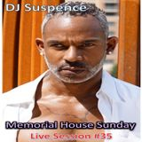 DJ Suspence FB live #35:  Memorial House Sunday