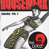 Housewerk 2/3/18