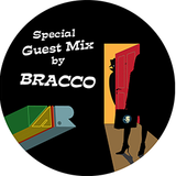 Special Guest Mix by Bracco