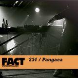FACT Mix 234: Pangaea