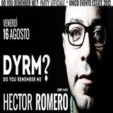 Hector Romero @ DYRM? - (at Tahiti Beach One), Pescara - 16.08.2013 (Friday night)