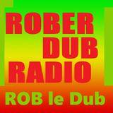 Roberdub Radio - It's a Dubbellisjes Reggae Vibe by Rob le Dub