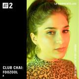 Club Chai w/ Foozool - 1st February 2019