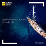 Deeper Than Ocean - [Magical Spells] - [TDR] Live 09022019 - Vol 17