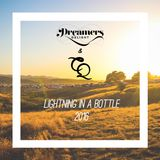 Dreamers Delight B2B Cosmic Quest @ Lightning in a Bottle 2016